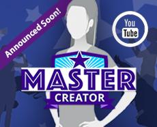 MasterCreator <br>Announced Soon!